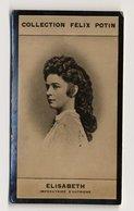 Collection Felix Potin - 1898 - REAL PHOTO - Elisabeth, Imperatrice D'Autriche,  Herzogin In Bayern, Sissi - Félix Potin