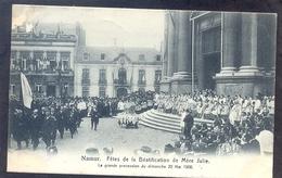 NAMUR - Fêtes De La Béatificacion De Mère Julie - Grande Procession Du Dimanche 20 Mai 1906 - Namur