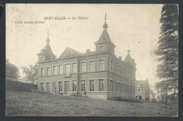 +++ CPA - SAINT GILLES - ST GILLIS - Château - Kasteel   // - St-Gilles - St-Gillis