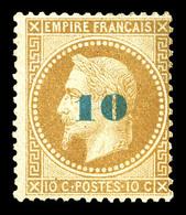 * N°34a, Non émis, 10c Sur 10c Bistre Surcharge Bleu-pâle, TTB (signé Calves/certificat)  Qualité: *  Cote: 3000 Euros - 1863-1870 Napoleon III With Laurels