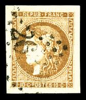 O N°43Aa, 10c Brun Clair Report 1, 4 Grandes Marges, PIECE CHOISIE (certificat)  Qualité: O - 1870 Bordeaux Printing