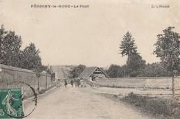 PERIGNY LA ROSE - LE PONT - CARTE - PRECURSEUR - ANIMEE - 2 SCANNS - - Other Municipalities