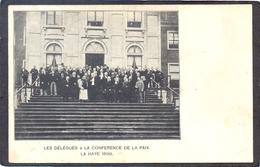 LA HAYE - Les  Délégués à La Conference De La Paix - La Haye 1899  (Den Haag) - Den Haag ('s-Gravenhage)