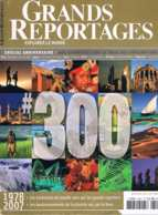 Grands Reportages  N°300  Jan 2007  Egypte Norvege Tibet Bresil OmanPapouasie Nouvelle Guinee - Géographie