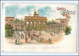 U5860/ Berlin Brandenburger Tor 1908 Litho AK - Germany