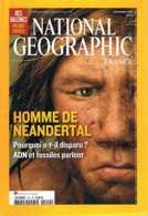National Geographic    N°110  - Levy Strauss Neandertal Baleines Tarahumaras Muskwakechika Cristaux - Géographie