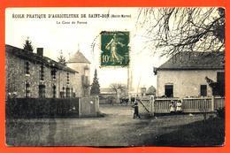 """CPA 52 Saint Bon """" école Pratique D'agriculture De Saint Bon - La Cour De Ferme """" - France"""
