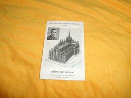 CARTE POSTALE ANCIENNE NON CIRCULEE DATE ?../ EXPOSITION INTERNATIONALE 1937. DOME DE MILAN.. - Expositions