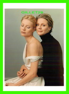 ACTRICES - GWYNETH PALTROW & BLYTHE DANNER - PHOTOGRAPH BY ANNIE LEIBOVITZ - - Acteurs