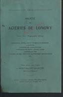 TRES RARE TYPE LIVRE DE 1913 DE 71 PAGES ILLUSTRÉE SUR LA SOCIÉTÉ DES ACIÉRIES DE LONGWY USINES A MONT SAINT MARTIN : - Histoire