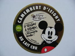 Etiquette Camembert - D'Isigny à Disney Mickey - Laiterie Coopérative D'Isigny-sur-Mer 14 Normandie - Calvados  A Voir ! - Kaas