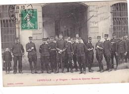 LUNEVILLE ,,,,,9 E DRAGONS ,,,,,ENTREE DU QUARTIER  BEAUVAU,,,,voyage 1909 ,,,,TBE - Régiments