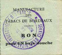 """Jeton-ticket De Nécessité """"Bon Pour Un Bain Douche / Manufacture Des Tabacs De Bordeaux"""" Cachet De La Direction - Monétaires / De Nécessité"""