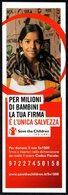 ITALIA - SEGNALIBRO / BOOKMARK - SAVE THE CHILDREN - PER MIGLIONI DI BAMBINI LA TUA FIRMA E' L'UNICA SALVEZZA - Segnalibri