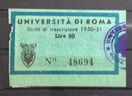 UNIVERSITA' DI ROMA  MARCA DA BOLLO  DIRITTI DI TRASCRIZIONE 1950-51   L. 50 - Erinnophilie