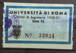 UNIVERSITA' DI ROMA  MARCA DA BOLLO  DIRITTI DISEGRETERIA  1950-51   L. 12 - Erinnophilie