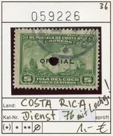 Costa Rica - Michel Dienst / Service / Oficial 76 - Oo Oblit. Used Gebruikt - Costa Rica