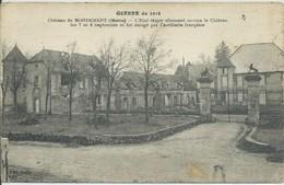 Mondement-Montgivroux-Guerre De 1914-Château De Mondement (Très Légère Corne D'angle Bas à Droite,voir Scan) (CPA) - France