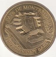 MONNAIE DE PARIS 25 MONTBELIARD Pays De Montbéliard - Fort Du Mont Bartl 2016 - 2016