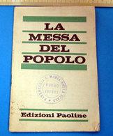 LA MESSA DEL POPOLO EDIZIONI PAOLINE - Religione