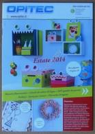 Opitec Idee Creative - Catalogo Prezzi 2014 - Bricolage Arredo - Non Classificati