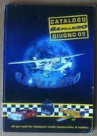 Safalero - Catalogo Giugno 2005 - Modellismo Dinamico Aerei Auto - Altre Collezioni