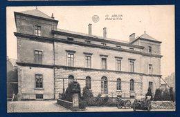 Arlon. Hôtel De Ville. Canons. Franchise Hôpital Militaire D'Arlon. 1922 - Arlon