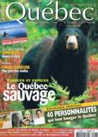 Quebec Magazine  N°27   Mars Avr 2007 Le Quebec Sauvage - Géographie