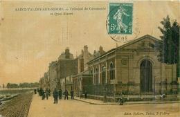 80 SAINT VALERY SUR SOMME  Tribunal De Commerce Et Quai Blavet Cp Toilée   2scans - Saint Valery Sur Somme