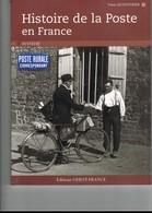 HISTOIRE DE LA POSTE EN FRANCE. YVES LECOUTURIER. 10 € Port Compris. - Autres