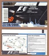 AC - F1 FORMULA 1 TURKISH GRAND PRIX ISTANBUL 19 - 20 - 21 AUGUST 2005 TICKET - Automobile - F1