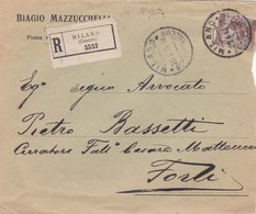 BUSTA  VIAGGIATA - RACCOMANDATA - MILANO - BIAGIO MAZZUCCHELLI  - VIAGGIATA PER FORLI' - 1900-44 Vittorio Emanuele III