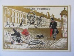 """Chromo A L'Enfant Prodigue - Agrandissements De Magasins - """"Une Fameuse Pelle"""" Humour, Cyclistes - Autres"""