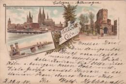 ALLEMAGNE - KÖLN - CÖLN - COLOGNE - Gruss Aus Cöln - 1894. - Koeln