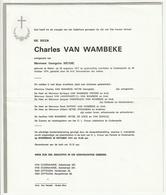 Doodsbrief Charles VAN WAMBEKE Echtg. Georgette Heyse Mater 1917 Oudenaarde 1974 Families De Cock Van Quaille - Décès