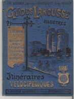 Guides Larousse Illustrés  Itinéraires Vélocipédiques  Série Bleu N°5  Montgeron Melun Fontainebleau Corbeil - Cartes Routières