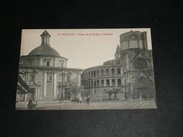CPA, Carte Postale, Espagne, Valencia, Valence, Plaza De La Virgen Y Catedral, Animée - Valencia
