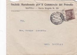 BUSTA  VIAGGIATA - NAPOLI - SOCIETA' MERIDIONALE PER ILCOMMERCIO DEL PETROLIO - VIAGGIATA PER  ROCCA IMPERIALE (COSENZA) - 1900-44 Vittorio Emanuele III