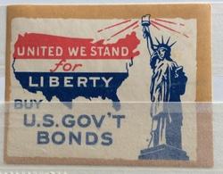 UNITED WE STAND FOR LIBERTY BUY U.S.GOV'T BONDS - Erinnofilia