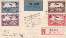 LUXEMBURGO RECOMMANDE / PAR AVION /  PREMIER VOL ECHTERNACH BRUXELLES 1932 - Poste Aérienne