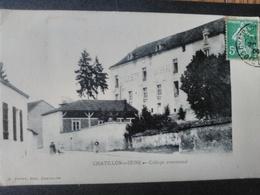 Chatillon Sur Seine - Collège Communal. - Chatillon Sur Seine