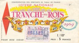 BL 38 / BILLET  LOTERIE NATIONALE  TRANCHE   DES ROIS   1969 - Billets De Loterie