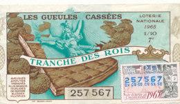 BL 39 / BILLET  LOTERIE NATIONALE  LES GUEULES CASSEES TRANCHE   DES ROIS   1965 - Billets De Loterie