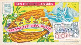 BL 40 / BILLET  LOTERIE NATIONALE  LES GUEULES CASSEES TRANCHE   DES ROIS   1973 - Billets De Loterie