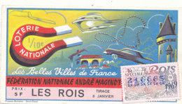 BL 41 / BILLET  LOTERIE NATIONALE    BELLES VILLES DE FRANCE TRANCHE   LES ROIS   1969 - Billets De Loterie