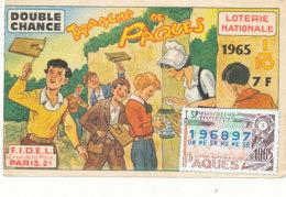BL 43 / BILLET  LOTERIE NATIONALE   TRANCHE   DE PAQUES   1965 - Billets De Loterie
