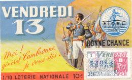 BL 45 / BILLET  LOTERIE NATIONALE  BONNE CHANCE   TRANCHE  VENDREDI 13  1968 - Billets De Loterie