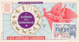BL 47 / BILLET  LOTERIE NATIONALE  LES  GUEULES CASSEES SIGNE DU ZODIAQUE   1975 - Billets De Loterie