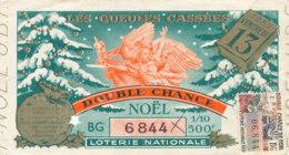 BL 49 / BILLET  LOTERIE NATIONALE   LES GUEULES CASSEES DOUBLE CHANCE  VENDREDI 13  NOEL   1976 - Billets De Loterie