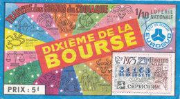 BL 52 / BILLET  LOTERIE NATIONALE DIXIEME DE LA BOURSE TRANCHE DES SIGNES DU ZODIAQUE  1975 - Billets De Loterie